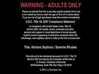 Sammie rhodes and adriana sephora porno